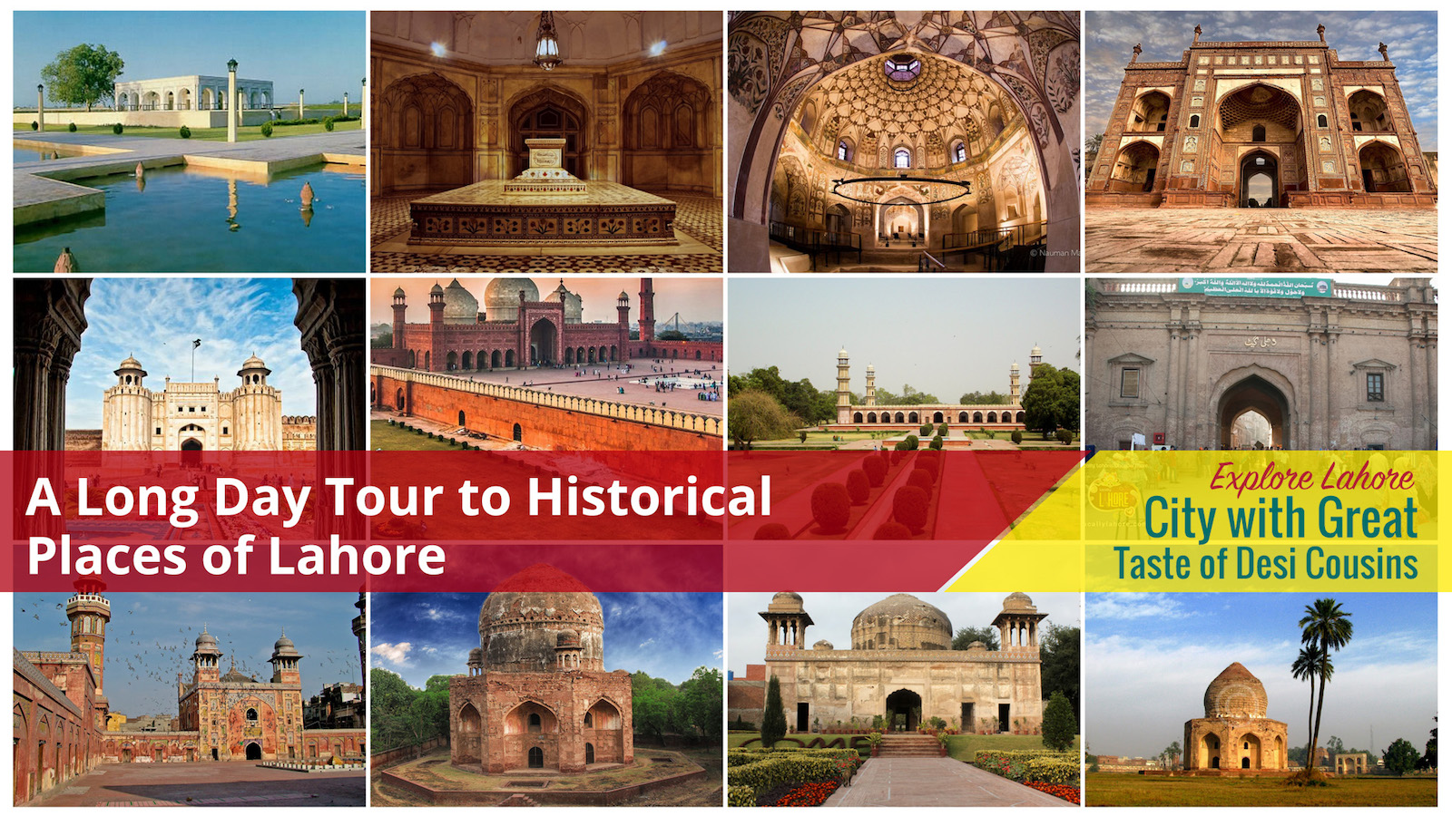 A Long Day Tour to Historical Places of Lahore